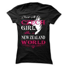 JUST A CZECH GIRL IN A NEW ZEALAND WORLD T-SHIRTS, HOODIES, SWEATSHIRT (22.99$ ==► Shopping Now)