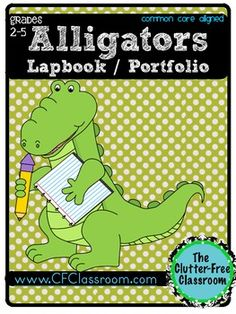 Alligator Lapbook Portfolio Research Project by Clutter-Free Classroom www.CFClassroom.com