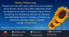 """Let relationships blossom in freedom and liberty, let bonding be optimized, flower in freedom and get #MickeyMized.""""  #quote #relationship"""
