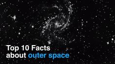 Top 10 facts about outer space.mp4