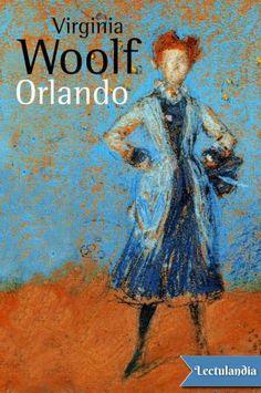 Novela difícilmente clasificable en la que —como escribió en su día Jorge Luis Borges, traductor de la obra— «colaboran la magia, la amargura y la felicidad», ORLANDO (1928) narra los avatares a lo largo de cerca de trescientos años del que em...