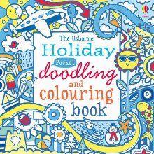Pocket Doodling and Colouring: Holiday (Usborne Art Ideas)