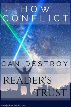 How Conflict Can Destroy Reader's Trust | What is Contrived Conflict| writing tips | writing