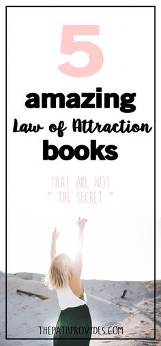 I have collected here a short but oh-so-sweet list of my favorite books on the Law of Attraction. These beauties will teach you all there is to know and you will gain the knowledge to manifest away.