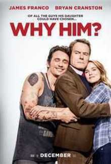 WHY HIM? – Rated R – 1 hr 55 min Starring James Franco, Bryan Cranston, Zoey Deutch, Megan Mullally, Griffin Gluck and Cedric the Entertainer As we meet over-protective daddy Ned Flemming (Br… Funny Movies, Comedy Movies, Hd Movies, Movies To Watch, Movies Online, Movies And Tv Shows, Movie Tv, 2016 Movies, Movies Free