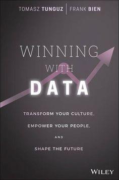 Winning with Data by Tomasz Tunguz and Frank Bien