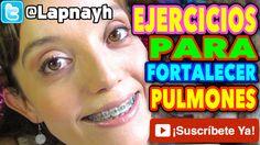 ★EJERCICIOS DE RESPIRACION: FORTALECER PULMONES★
