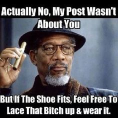 IF THE SHOE FITS-MORGAN FREEMAN CARD | If the shoe fits...