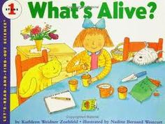Good intro book to living/nonliving. Includes a sorting activity