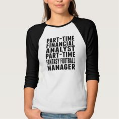 Fantasy Football Financial Analyst T Shirt, Hoodie Sweatshirt