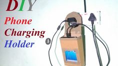 DIY Phone charging Holder Tutorial