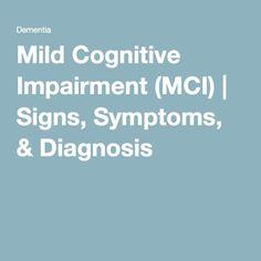 Mild Cognitive Impairment (MCI) | Signs, Symptoms, & Diagnosis
