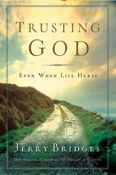 Trusting God, by Jerry Bridges