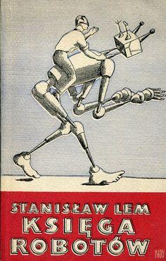 """Księga robotów"" Stanisław Lem Cover by Daniel Mróz Book Cover Art, Book Covers, Googie, Space Travel, Kitsch, Book Design, Science Fiction, Sci Fi, Neon"