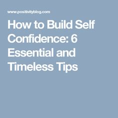 Great and timeless advice on how to build self-confidence. These tips from the smartest people in history will help you make lasting changes. Building Self Confidence, Self Confidence Tips, Smart People, Self Development, Self Care, Essentials, Advice, Wisdom, Let It Be