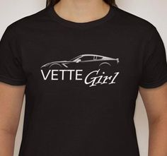 VETTE GIRL T SHIRT Ladies Womens Tee Chevy Chevrolet Corvette Fan Design Hot Rod…
