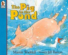 Booktopia has The Pig in the Pond by Martin Waddell. Buy a discounted Paperback of The Pig in the Pond online from Australia's leading online bookstore. Margaret Wise Brown, Farm Activities, Summer Story, Farm Theme, Animal Books, Children's Picture Books, Farm Yard, Story Time, Childrens Books
