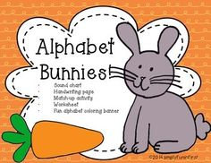 Alphabet Bunnies! Fun and cute activities for Pre-K to K.