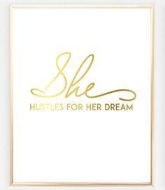 Real Gold Foil She Hustles #Print https://bymaria.com/