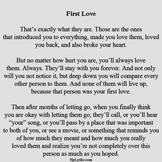 Your First Love Is Always Alive And Lives All The Time In Your Heart