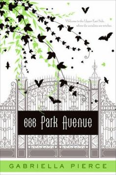 reading list. :) 666 Park Avenue Book by Gabriella Pierce #chicklit