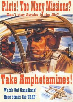 Take amphetamines to win the war #canadian