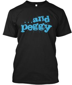 ...And Peggy Black T-Shirt Front