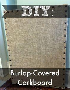DIY: Burlap-Covered Corkboard