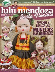 Pasta Flexible Lulu Mendoza: Edición No. 5, Muñecas de Primavera Mendoza, Play Clay, Clay Dolls, Soft Dolls, Clay Tutorials, Cold Porcelain, Clay Projects, Gum Paste, Clay Art