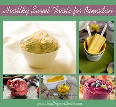 Healthy Sweet Treats for Ramadan