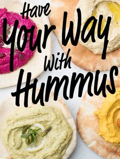 When you make your own hummus at home, YOU call the shots!         Learn 6 new ways to reinvent the creamy classic.