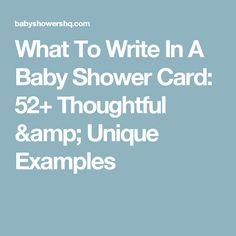 What To Write In A Baby Shower Card 52 Thoughtful Unique Examples