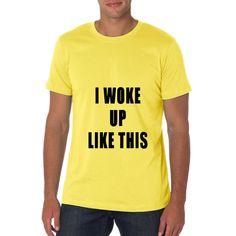 Pizi Letter Print Tops I Woke Up Like This Shirt for Men