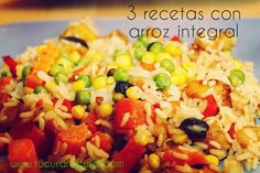 3 recetas con arroz integral ⋆ Tu cura natural