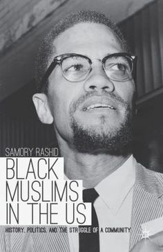 Book Review: Black Muslims in the US: History, Politics and the Struggle of a Community | LSE Review of Books