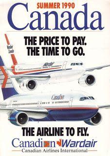 Airline memorabilia: Wardair / Canadian (1990), Reino Unido Canadian Airlines, Pacific Airlines, Vintage Advertisements, Vintage Ads, Vintage Travel, Vintage Airline, Air Transat, Canada Summer, Passenger Aircraft