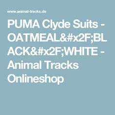 PUMA Clyde Suits - OATMEAL/BLACK/WHITE - Animal Tracks Onlineshop