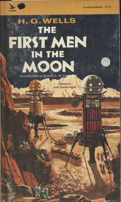 The First Men in the Moon - I read War of the Worlds and wanted to read more of H.G. Wells. on my reading list.
