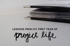 Project Life Lessons // cayleegrey   She has some really great and honest points re: Project Life