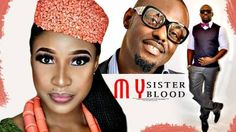 MY SISTER MY BLOOD (JIM IYKE) – LATEST NIGERIAN MOVIES|2017 LATEST NIGERIAN MOVIES|NIGERIAN MOVIES -  Click link to view & comment:  http://www.naijavideonet.com/video/my-sister-my-blood-jim-iyke-latest-nigerian-movies2017-latest-nigerian-moviesnigerian-movies/