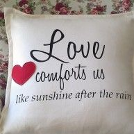 SOFT FURNISHING – #CUSHION WITH VERSE BY KIM'S COLLECTION R295 #Love comforts us like #sunshine after the #rain So true, love envelopes us and w...