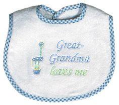 Great-Grandma loves me bib for $12.00 at www.RaindropsBaby.com