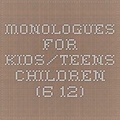 Monologues for kids/Teens - Children (6-12)