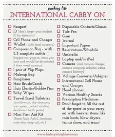 Packing Tips: International Carry On Checklist...pretty basic stuff but a reminder never hurts. International travel tips. Travel Packing Checklist, Travelling Tips, Packing Tips, Travel Essentials, Luggage Packing, Vacation Packing, Traveling Abroad Checklist, Study Abroad Packing, Carry On Bag Essentials