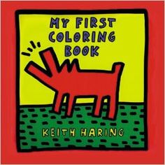 My First Coloring Book- Keith Haring – Nora