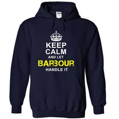 """[Best stag t shirt names] Keep Calm and let Barbour handle it  Shirt design 2016  If Youre a Barbour You UnderstandEveryone else has no idea   Get This Exclusive LIMITED EDITION """"Keep Calm and let Barbour handle it."""" T- Shirt.  Quantities are limited and will only be available for a few days so reserve yours today (money-back guarantee if you are not satisfied for any reason)  This makes the perfect gift for any Barbour! Available as unisex tee womens tee and hoodie. Select your style and…"""