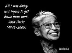 If Rosa Parks had taken a poll before she sat down in the bus in Montgomery, she'd still be standing. -- Mary Frances Berry