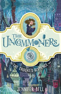 Here's a book cover that I can't keep my eyes off! Beautifully illustrated and designed. The Crooked Sixpence by Jennifer Bell, cover illustration by Karl James Mountford