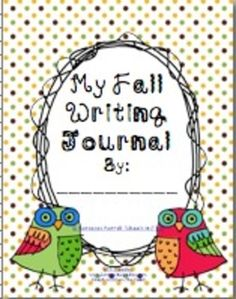 "FREE Fall Writing Journal Covers ... Follow for Free ""too-neat-not-to-keep"" teaching tools & other fun stuff :)"