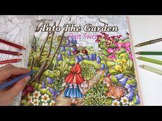 Into The Garden - Part 1 | Menuet De Bonheur Coloring Book by Kanoko Egusa - YouTube